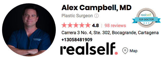 Plastic Surgery Colombia - Real Self Dr. Alex Campbell